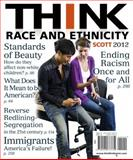 Think Race and Ethnicity, Scott, Mona, 0205773737