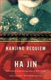 Nanjing Requiem, Ha Jin, 030774373X