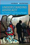 Advocacy for Children and Young Adults, Boylan, Jane and Dalrymple, Jane, 0335223737