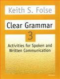 Clear Grammar 3, Keith S. Folse, 0472083732