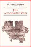 Latin Literature : The Age of Augustus, , 0521273730