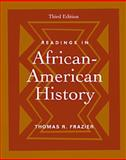 Readings in African-American History, Frazier, Thomas R., 0534523730