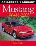 Mustang, Peter C. Sessler, 0760313733