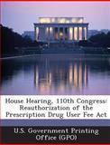 House Hearing, 110th Congress, , 1289693730