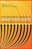 The Environmental Dimension of Asian Security : Conflict and Cooperation over Energy, Resources, and Pollution, Hyun, In-Taek and Achreurs, 1929223730