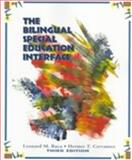 The Bilingual Special Education Interface, Baca, Leonard and Cervantes, Hermes T., 0137693737
