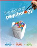 The World of Psychology, Wood, Ellen Green and Boyd, Denise, 0205763731