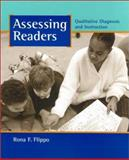 Assessing Readers : Qualitative Diagnosis and Instruction, Flippo, Rona F., 0325003734