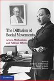 The Diffusion of Social Movements : Actors, Mechanisms, and Political Effects, , 0521193737