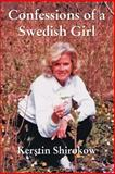 Confessions of a Swedish Girl, Shirokow, Kerstin, 0595453732
