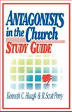 Antagonists in the Church, Kenneth C. Haugk and R. S. Perry, 080662373X