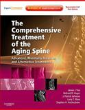 The Comprehensive Treatment of the Aging Spine : Advanced, Minimally Invasive, and Alternative Treatments, Yue, James J. and Guyer, Richard D., 1437703739