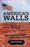 America's Walls, Tom Forbes, 1462073735