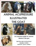 Animal Acupressure Illustrated the Goat, Deanna S Smith, 149482373X
