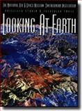 Looking at Earth 9781570363733