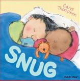 Snug!, Carol Thompson, 1846433738