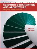 Computer Organization and Architecture : Designing for Performance, Stallings, William, 0136073735
