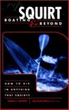 Squirt Boating and Beyond, James E. Snyder, 0897323734