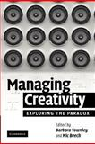 Managing Creativity 9781107403734
