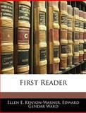 First Reader, Ellen E. Kenyon-Warner and Edward Gendar Ward, 1142983730