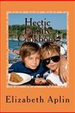 Hectic Family Cookbook, Elizabeth Aplin, 1470123738