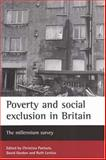 Poverty and Social Exclusion in Britain : The Millennium Survey, , 1861343736