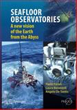 Sea Floor Observatories : A New Vision of the Earth from the Abyss, Favali, Paolo and De Santis, Angelo, 3642113737