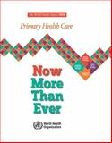 The World Health Report 2008 : Primary Health Care Now More Than Ever, World Health Organization, 9241563737