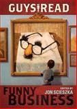 Funny Business, Jon Scieszka and Mac Barnett, 0061963739