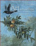 Art Across Time Vol. 1 : Prehistory to the Fourteenth Century, Fiero, Gloria and Adams, Laurie, 0077353730