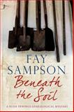 Beneath the Soil, Fay Sampson, 0727883739
