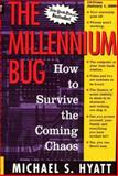 The Millennium Bug, Michael S. Hyatt and Nelson Publishing Staff, 0895263734