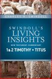 Insights on 1 and 2 Timothy, Titus, Swindoll, Charles, 1414393733