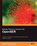 Building Telephony Systems with OpenSER, Goncalves, Flavio E., 1847193730