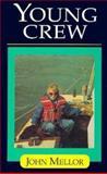 Young Crew, Mellor, 185310373X