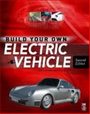 Build Your Own Electric Vehicle, Leitman, Seth and Brant, Bob, 0071543732