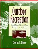 Outdoor Recreation : United States National Parks, Forests, and Public Lands, Zinser, Charles I., 0471053732