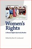 Women's Rights : A Human Rights Quarterly Reader, , 0801883733