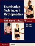 Examination Techniques in Orthopaedics, Harris, Nick and Ali, Fazal, 1107623731