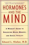 Hormones and the Mind, Edward L. Klaiber, 0060193735