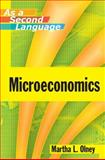 Microeconomics As a Second Language, Olney, Martha L., 0470433736