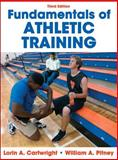 Fundamentals of Athletic Training, Lorin Cartwright and William Pitney, 0736083731