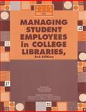 Managing Student Employees in College Libraries, , 0838983731