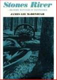 Stones River - Bloody Winter in Tennessee, McDonough, James Lee, 0870493736