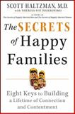 The Secrets of Happy Families, Scott Haltzman, 1118743733