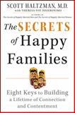 The Secrets of Happy Families, Scott Haltzman, 1118743733