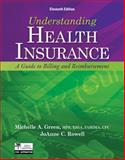 Understanding Health Insurance : A Guide to Billing and Reimbursement, Green, Michelle A., 113328373X