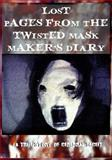 Lost Pages from the Twisted Mask Maker's Diary, K. V., 1481153730