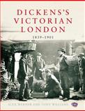 Dickens's Victorian London, 1839-1901, Alex Werner and Tony Williams, 0091943736