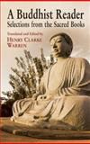 A Buddhist Reader, Henry Clarke Warren, 0486433730